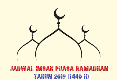 Jadwal Imsak - Imsakiyah Puasa Ramadhan 1440 H (2019) Kota-Kota Besar Di Indonesia