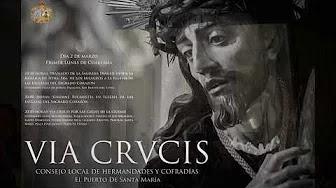 Vídeo del Vía Crucis Oficial de Hermandades de El Puerto de Santa María (2020)