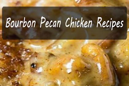 Bourbon Pecan Chicken Recipes