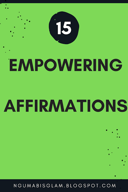 15 Empowering Affirmations