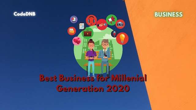 Best Business for Millenial Generation 2020
