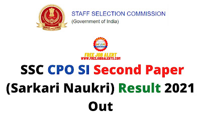Sarkari Result: SSC CPO SI Paper 2 (Sarkari Naukri) Result 2021 Out - NIL Post