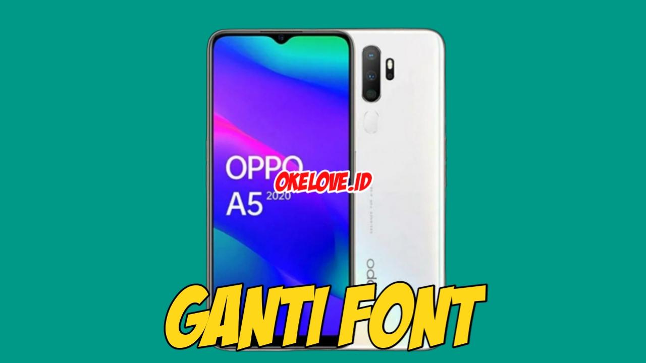 Cara Ganti Font OPPO A5 2020 Terbaru