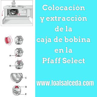 Colocación caja de bobina Pfaff Select