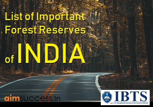 List of Important Forest Reserves of India