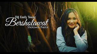 Lirik Lagu Sholawat Badar - FDJ Emily Young