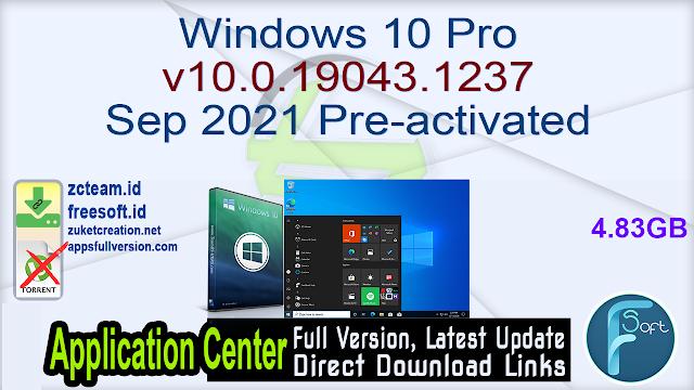 Windows 10 Pro v10.0.19043.1237 Sep 2021 Pre-activated