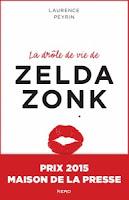 (Roman) La drôle de vie de Zelda Zonk