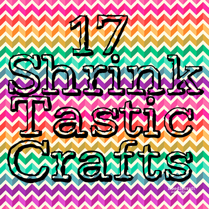 http://www.doodlecraftblog.com/2015/07/shrinky-dinks-tbt.html