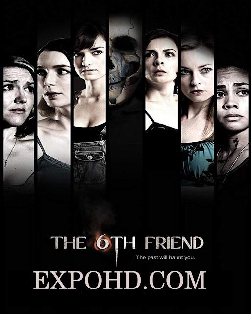 The 6th Friend 2016 Online Full Movie 720p   1080p   HDRip x265