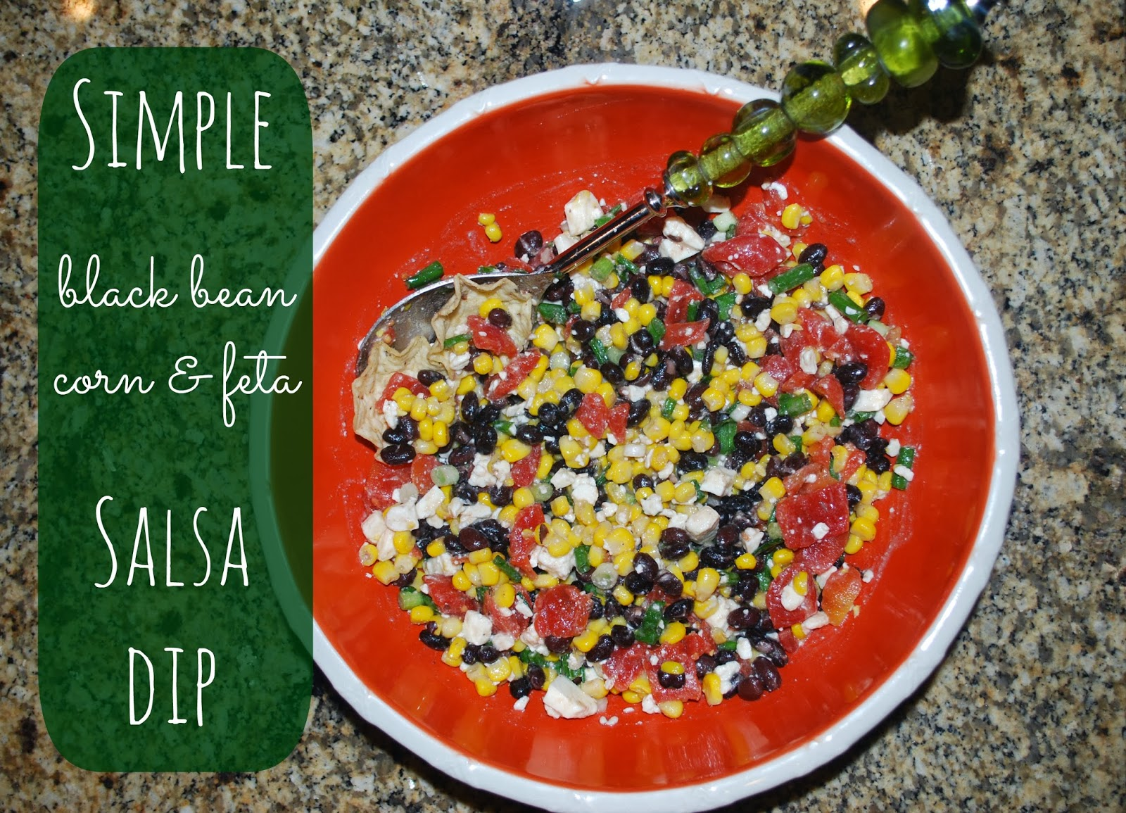 Black Bean, Corn, & Feta Salsa Dip | Recipe - Simply Elliott