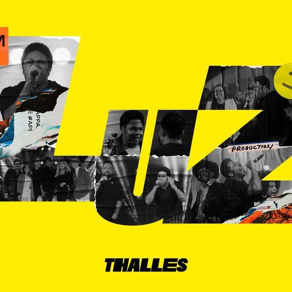 Thalles Roberto – Luz (Parte 1) 2021 (Exclusivo WC)