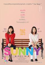 Sunny: Our Hearts Beat Together (Sunny: Tsuyoi Kimochi Tsuyoi Ai) (2018) วันนั้น วันนี้ เพื่อนกันตลอดไป