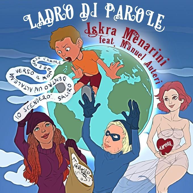 """Iskra Menarini, in radio il nuovo singolo """"Ladro di Parole"""" feat. Manuel Auteri"""