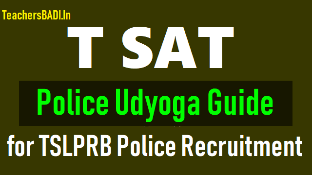 t sat police udyoga guide coaching classes for tslprb police recruitment 2018.t sat udyoga guide coaching classes for tslprb police recruitment 2018,t sat udyoga guide live video classes for tslprb police recruitment 2018,t sat udyoga guide youtube videos for tslprb police recruitment 2018