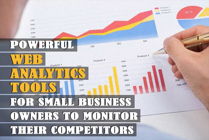 Powerful Web Analytics Tools For Business Owners To Monitor Their Competitors Traffics