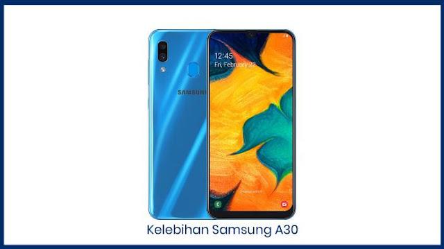 Kelebihan HP Samsung A30