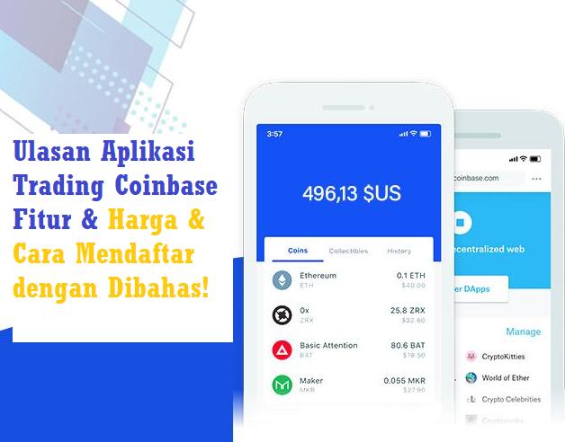 Ulasan Aplikasi Trading Coinbase Fitur & Harga & Cara Mendaftar dengan Dibahas!