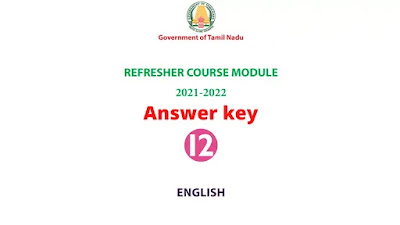 12th English Refresher Course Module Answer key