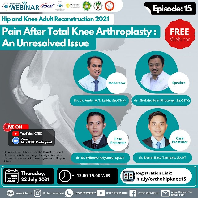 (FREE) Webinar Series Adult Reconstruction of Hip & Knee 2021   Episode 15: Pain After Total Knee Arthroplasty: An Unresolved Issue
