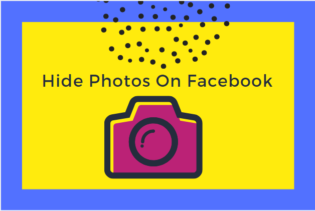 Hide Photos On Facebook