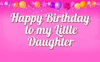 Sweat Happy Birthday Wishes To My Daughter [Little Princess]