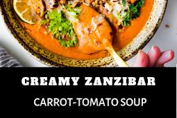 CREAMY ZANZIBAR CARROT-TOMATO SOUP