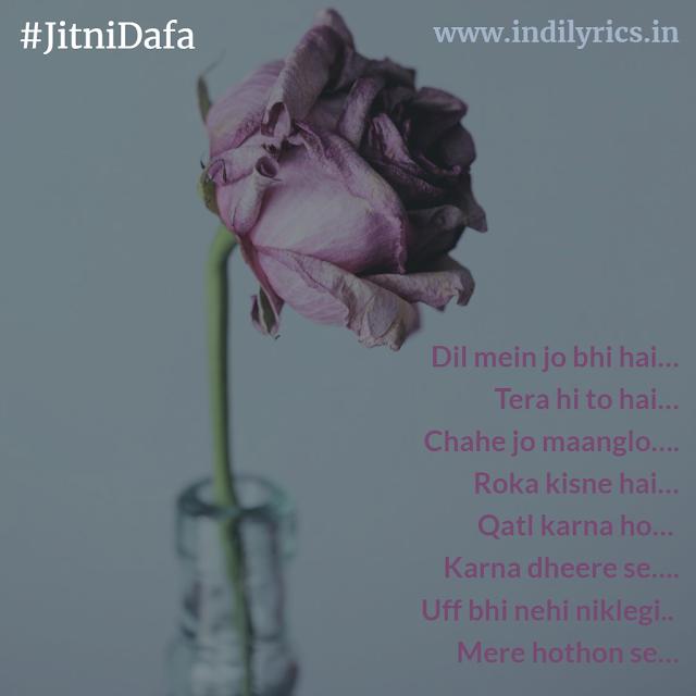 Jitni Dafa dekhun tumhe - Yasser Desai | Parmanu : The Story Of Pokhran |song lyrics with English Translation and real meaning
