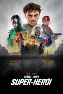 Como Virei Super-Herói Torrent (2021) DUBLADO WEB-DL 720p – Download