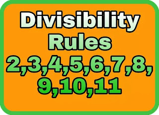 Divisibility Rule for 2 3 4 5 6 7 8 9 10 11
