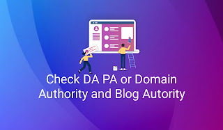 Check DA PA or Domain Authority and Blog Autority