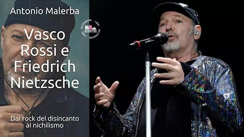 Recensione: Vasco Rossi e Friedrich Nietzsche, di Antonio Malerba