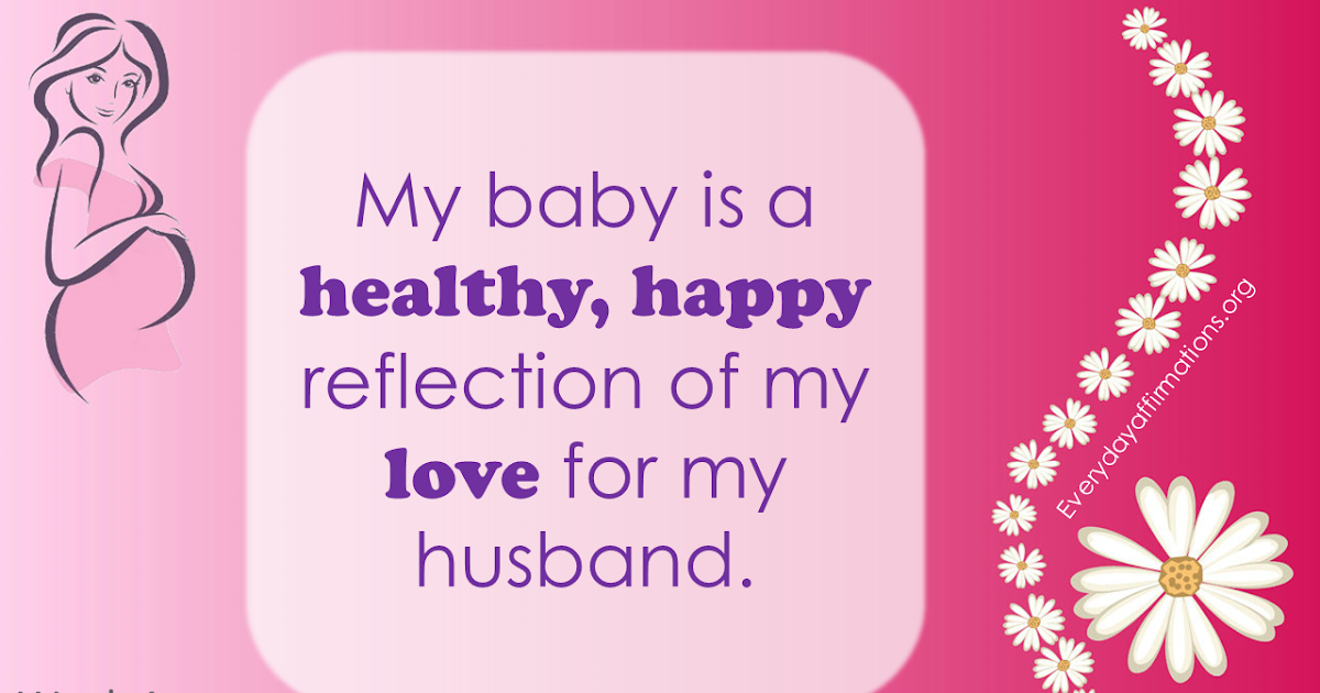Best Wallpaper With Beautiful Quotes Positive Pregnancy Affirmations First Trimester Everyday