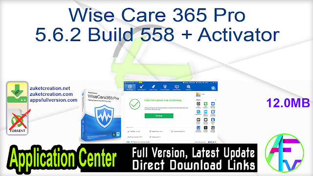 Wise Care 365 Pro 5.6.2 Build 558 + Activator