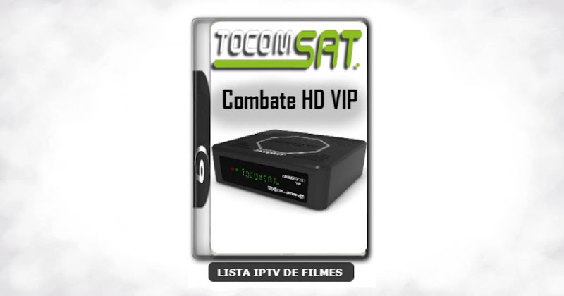 Tocomsat Combate HD VIP Nova Atualização Satélite SKS 107.3w ON V1.052
