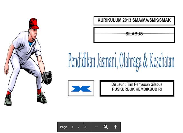 Silabus Pendidikan Jasmani Olahraga Dan Kesehatan Kurikulum 2013 SMA/MA/SMK/SMAK – Puskurbuk KEMDIKBUD RI