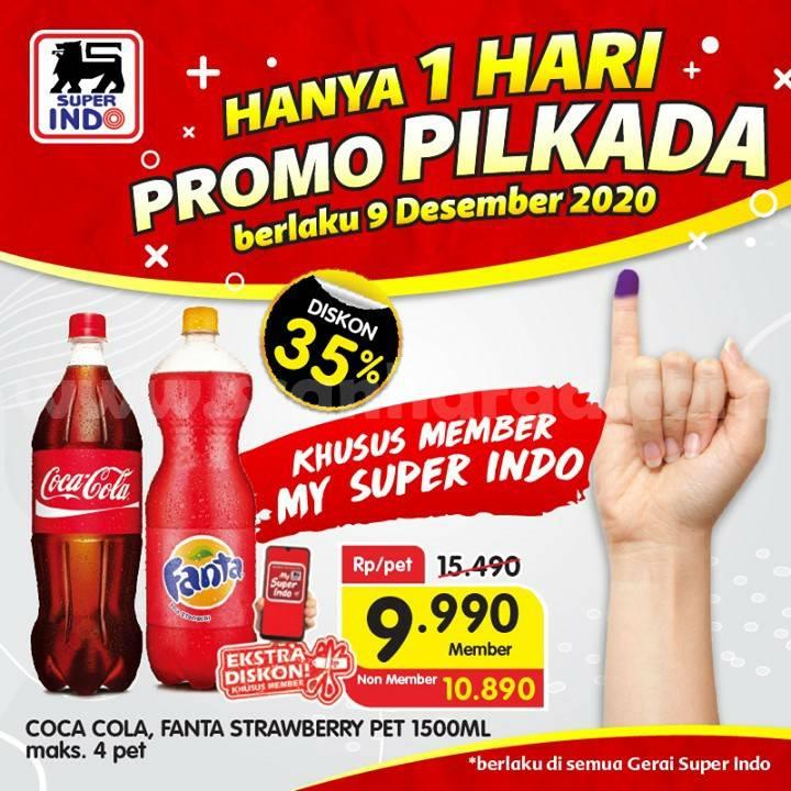 Superindo Promo Pilkada - Coca Cola & Fanta pet 1,5 L Cuma Rp 9.900