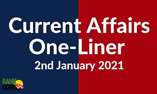 Current Affairs One-Liner: 2nd January 2021