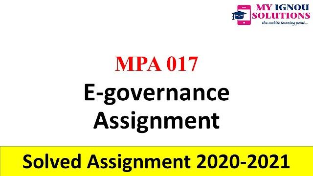 MPA 017 E-governance Assignment  Solved Assignment