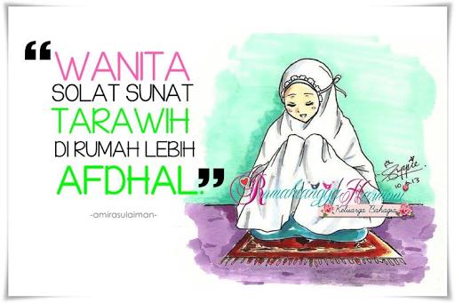 Solat Terawih Bagi Wanita, Di Masjid Atau Di Rumah???