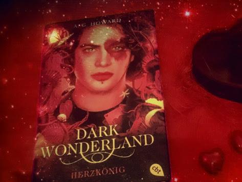 [REZENSION] Dark Wonderland 3 - Herzkönig von A.G. Howard