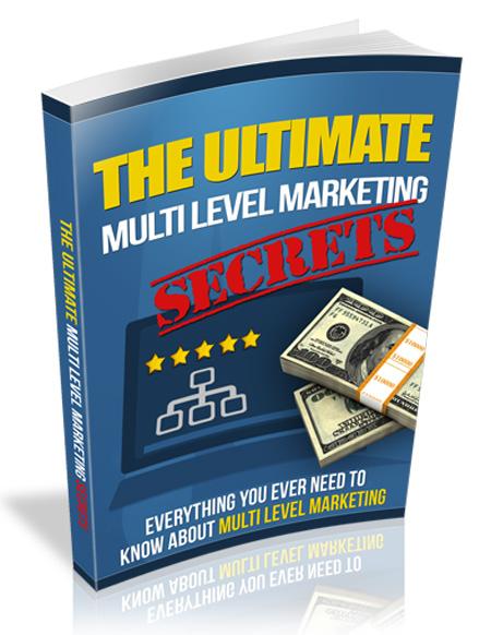 THE ULTIMATE MULTILEVEL MARKETING SECRETS