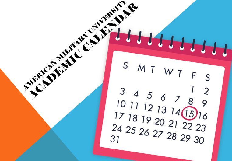 American Military University Academic Calendar