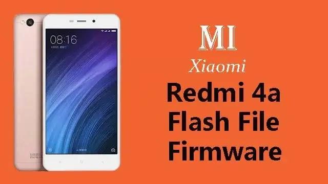 Mi Redmi 4A Flash File Tested Stock ROM Firmware