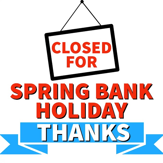 Closed for Spring Bank Holiday Sign 2021 Printable Image