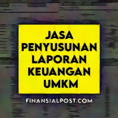 Jasa penyusunan laporan keuangan UMKM