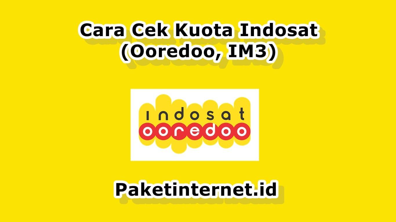 Cara Cek Kuota Indosat