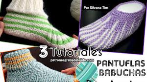 Pantuflas 👣 Babuchas 👣 Calcetines Tejidos con Dos Agujas | 3 Tutoriales