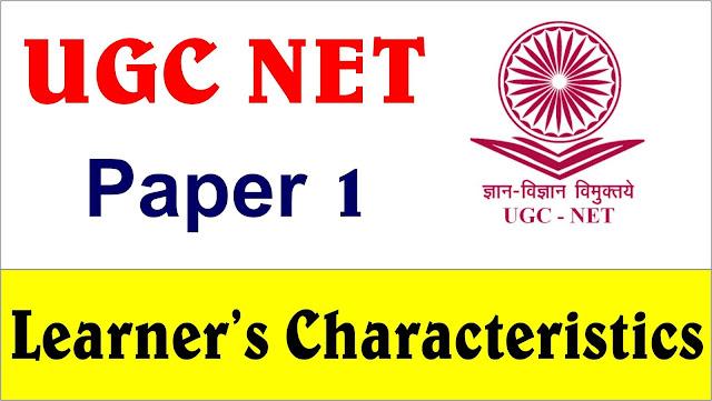 teaching aptitude learner characters, ugc net paper 1