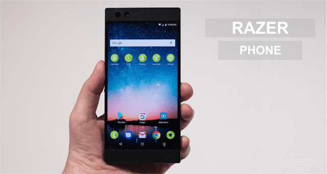 Harga dan Sepesifikasi Razer Phone Lengkap
